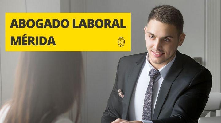 Abogados de Laboral en Mérida